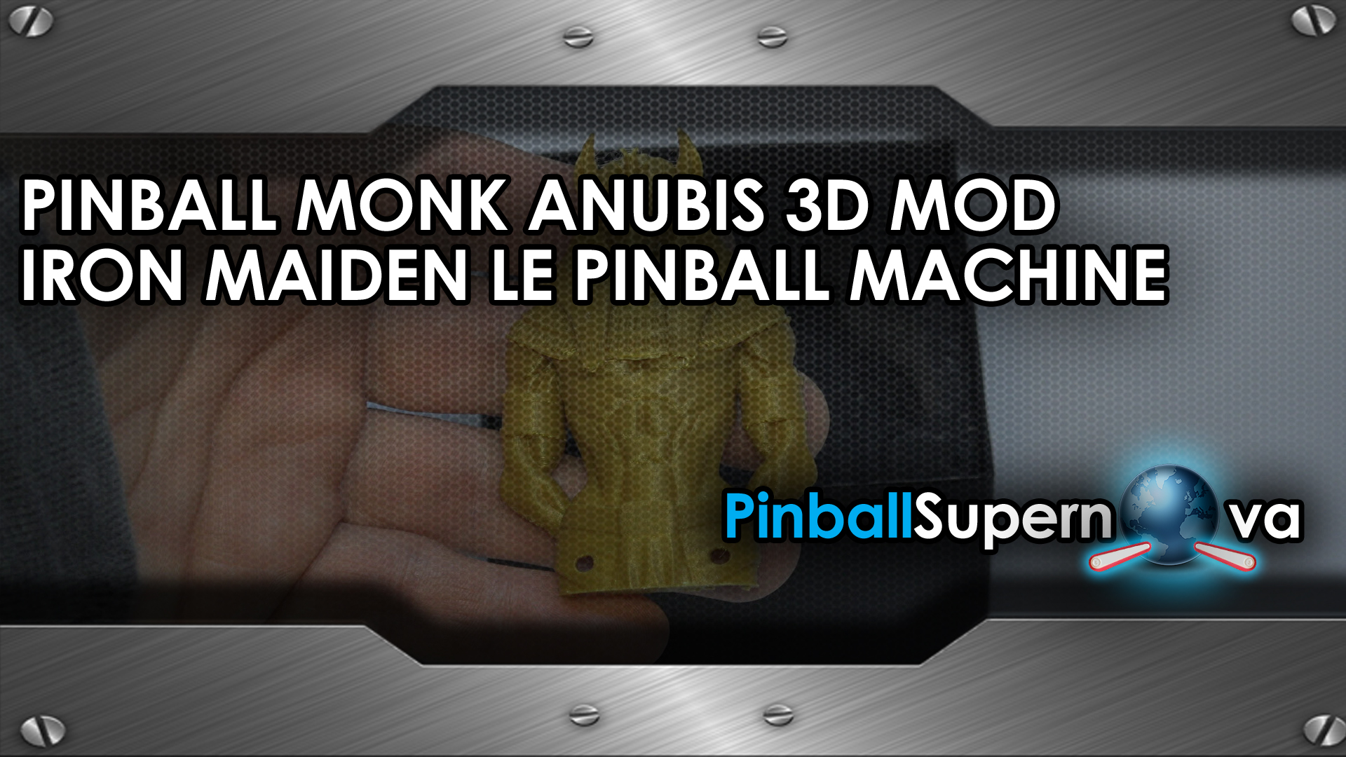 MODS : PINBALL MONK'S IRON MAIDEN 3D ANUBIS FIGURE INSTALL